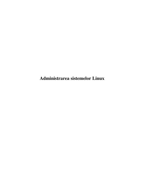 Administrarea sistemelor Linux