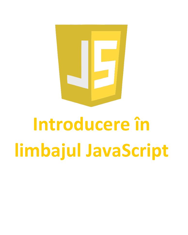 Introducere în JavaScript