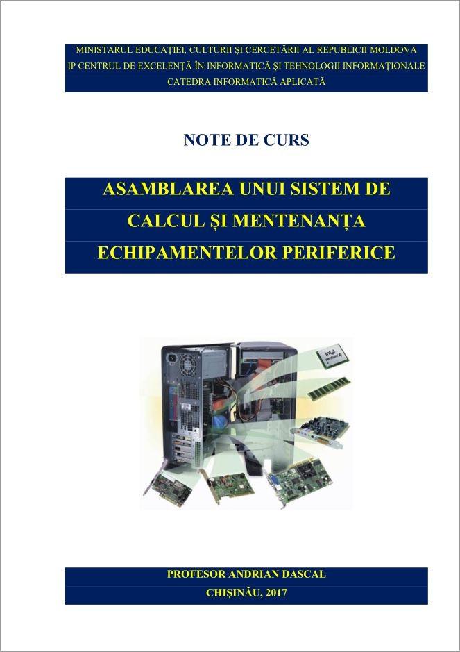 Asamblarea unui sistem de calcul și mentenanța echipamentelor periferice